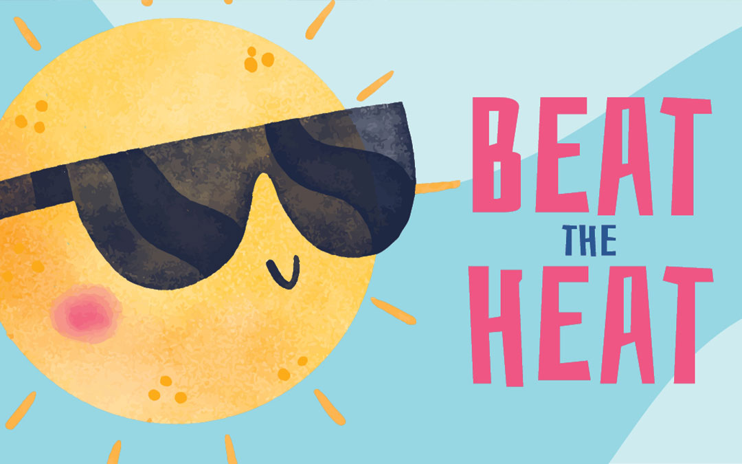 Beat the Heat: Here's How to Stay Cool in Hot Weather
